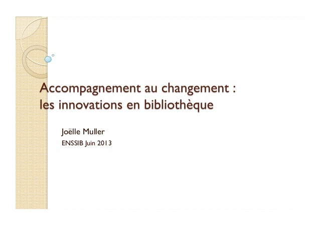 Innovation : accompagner le changement