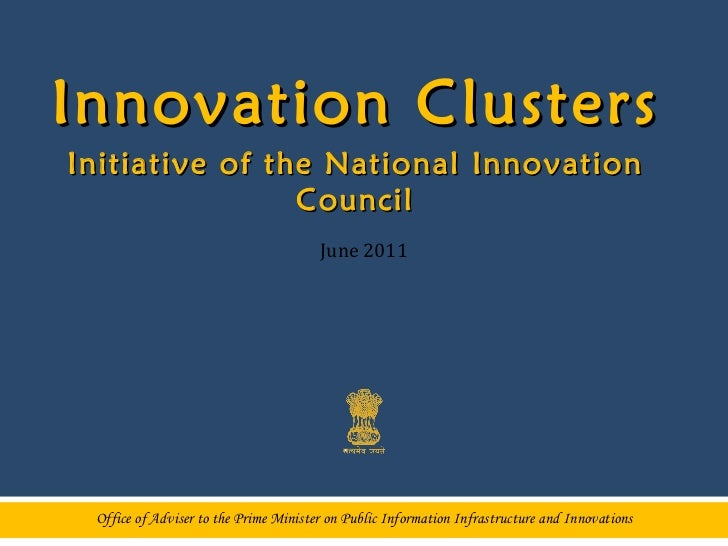 Office of Adviser to the Prime Minister on Public Information Infrastructure and Innovations <ul><li>Innovation Clusters <...