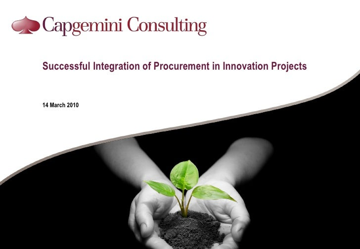 Successful Integration of Procurement in Innovation Projects   14 March 2010