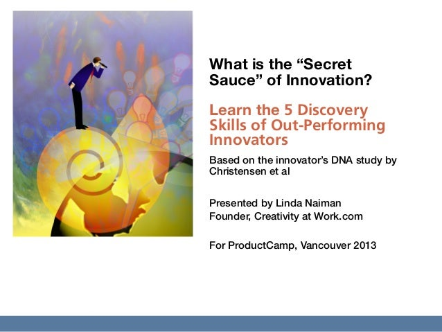 """What is the """"Secret Sauce"""" of Innovation?"""