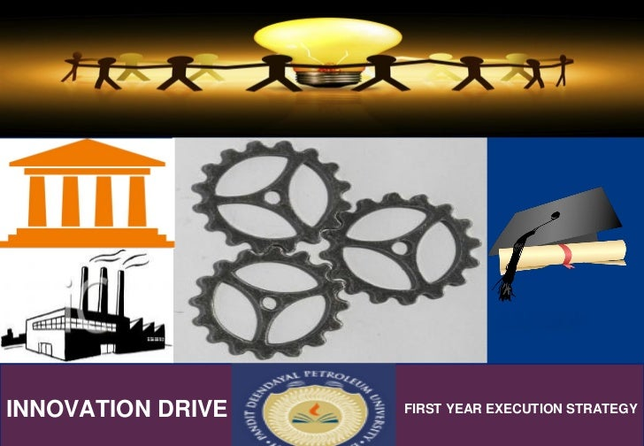 INNOVATION DRIVE   FIRST YEAR EXECUTION STRATEGY
