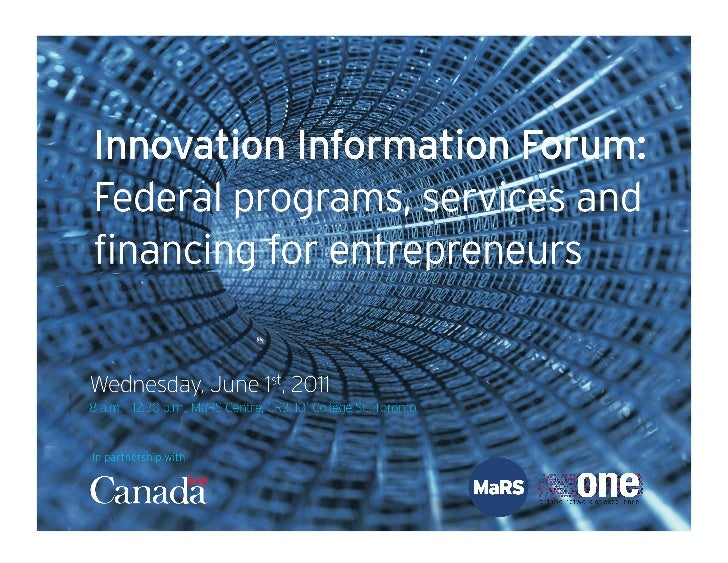 Innovation Information Forum: Federal programs, services and financing for entrepreneurs - Full presentation