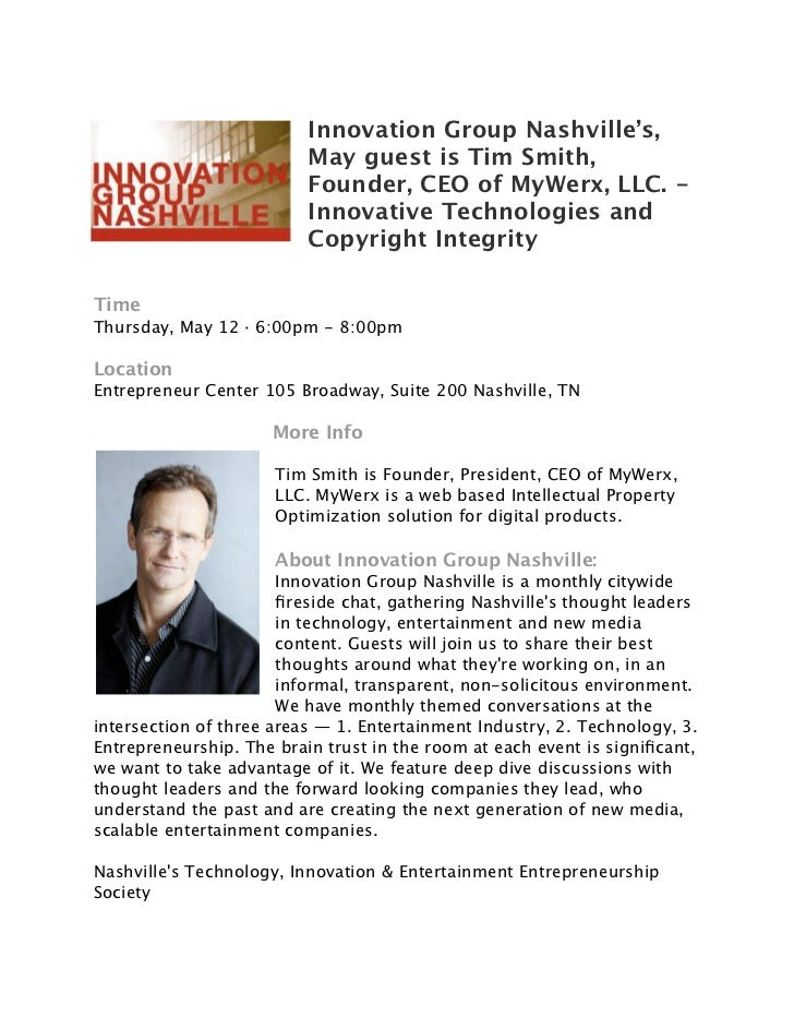Innovation Group Nashville's,                          May guest is Tim Smith,                          Founder, CEO of My...