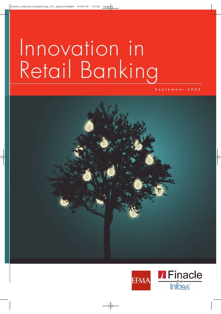 Innovation in Retail Banking              S e p t e m b e r   2 0 0 9