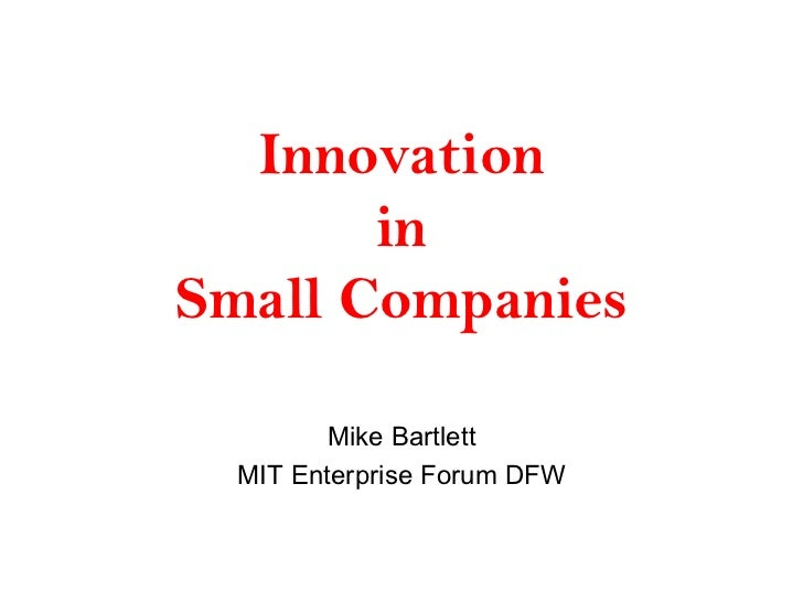 Innovation in Small Companies