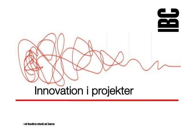 Innovation i projekter