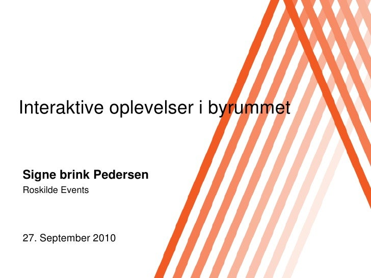 "Innovation & it i turisterhvervet ""Interaktive oplevelser i byrummet"""