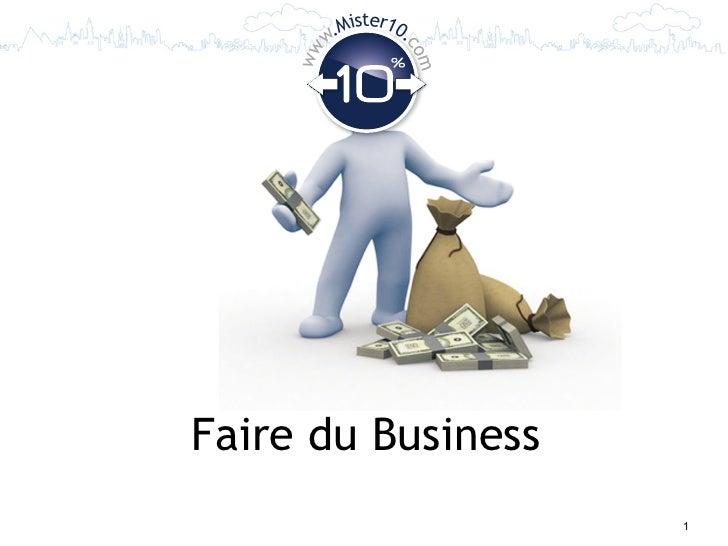 Mister10.         w.                   co    ww                     mFaire du Business                         1