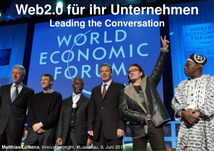 Web2.0 für ihr Unternehmen                       Leading the Conversation     Matthias Lüfkens, innovation(night, #Lustena...