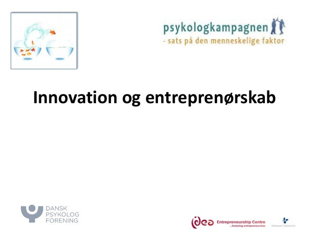 Innovation og entreprenørskab dpf slideshare iv t