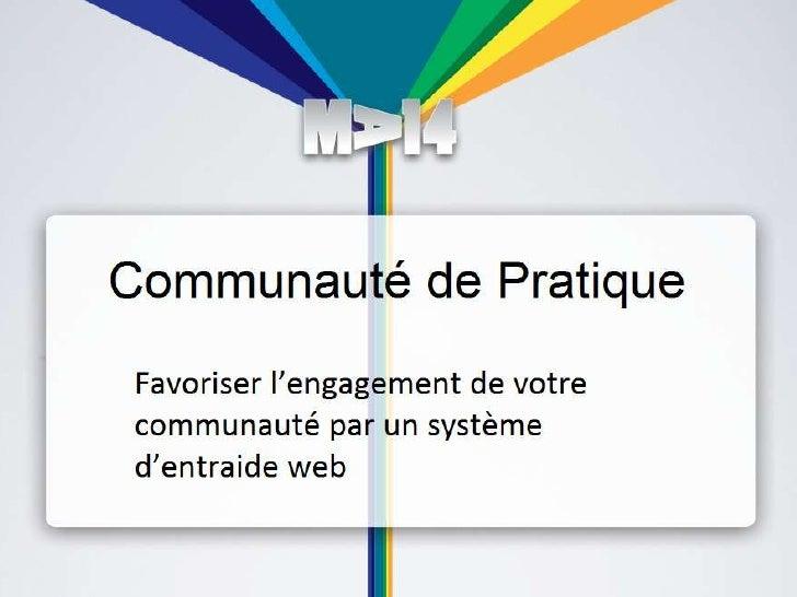 Innovation Participative<br />Favoriser l'engagement de votre communauté par un système d'entraide web<br />