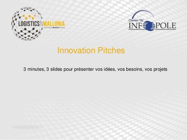 Innovation Pitches 3 minutes, 3 slides pour présenter vos idées, vos besoins, vos projets
