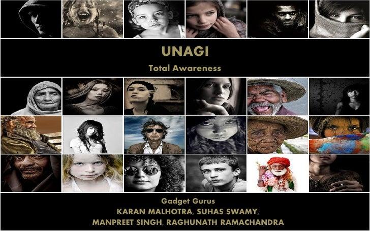 UNAGI           Total Awareness                   Gadget Gurus     KARAN MALHOTRA, SUHAS SWAMY, MANPREET SINGH, RAGHUNATH ...