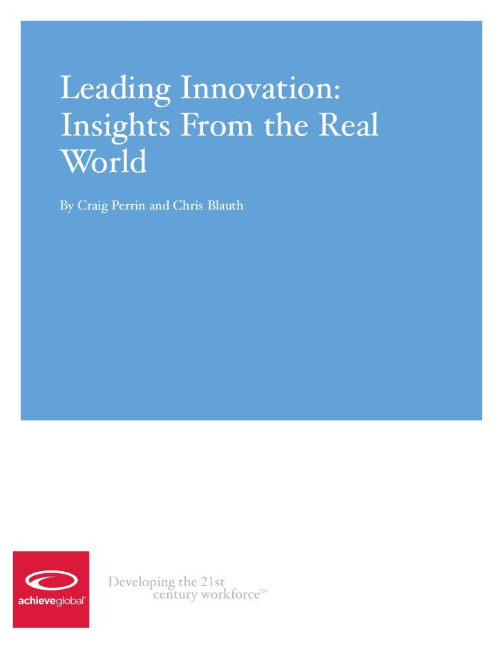 Leading Innovation:Insights From the RealWorldBy Craig Perrin and Chris Blauth