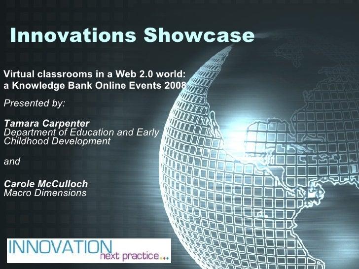 Innovations Showcase Virtual Classroom Collation