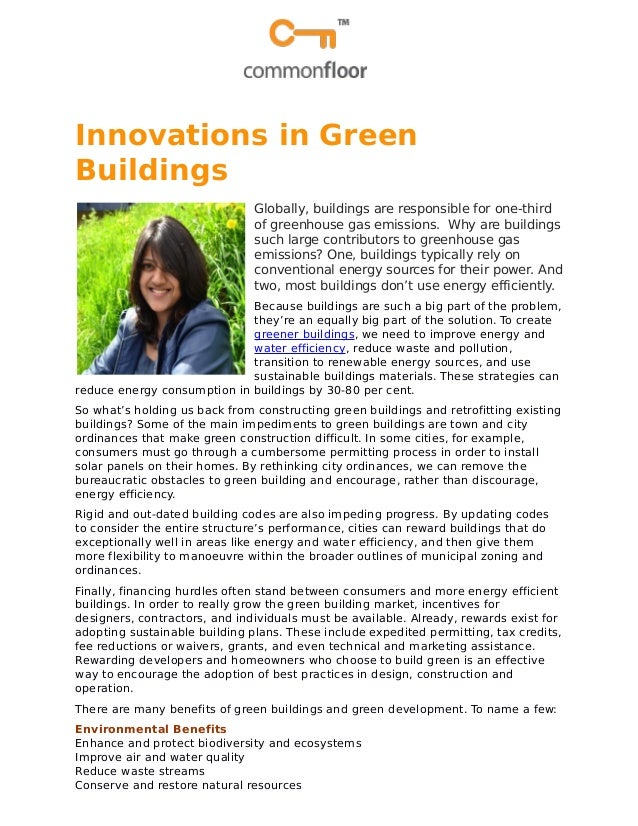 Innovations in Green Buildings Globally, buildings are responsible for one-third of greenhouse gas emissions. Why are buil...