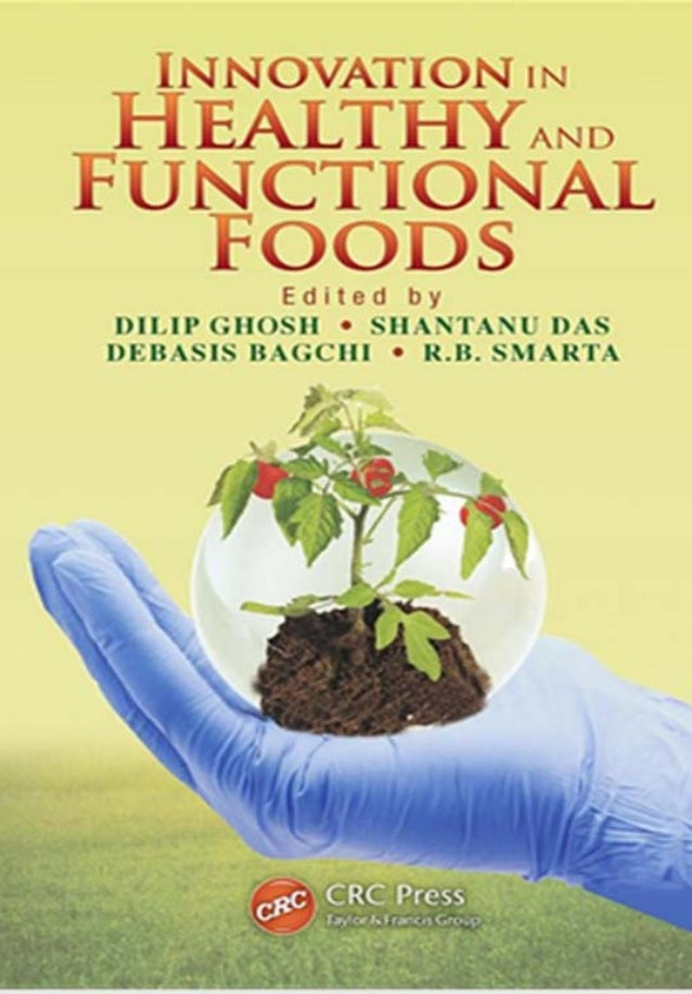 Innovations in healthy and functional  foods synopsis.