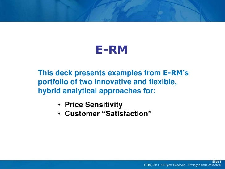 """E-RM               E-RMThis deck presents examples from E-RM""""sportfolio of two innovative and flexible,hybrid analytical a..."""