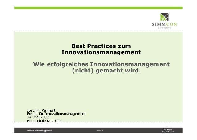Version 214. Mai 2009Innovationsmanagement Seite 1Best Practices zumInnovationsmanagementWie erfolgreiches Innovationsmana...