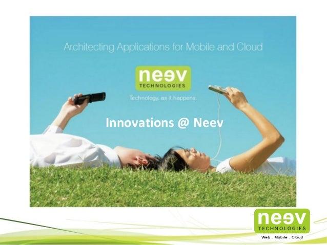Innovations @ Neev