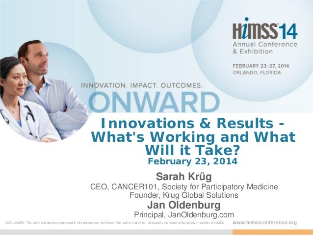 Innovations & Results What's Working and What Will it Take? February 23, 2014  Sarah Krüg CEO, CANCER101, Society for Part...