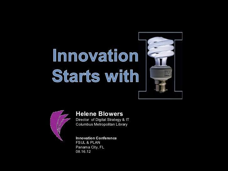 """Innovation Starts w """"I"""""""