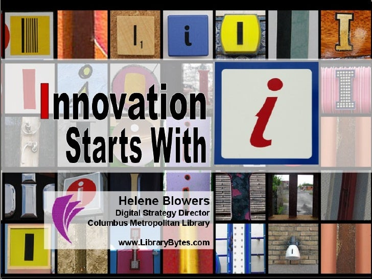 "Innovation Start with ""I"""