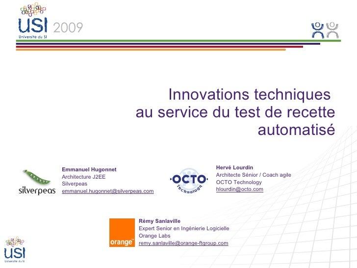 Innovations Techniques Au Service Du Test De Recette Automatisé