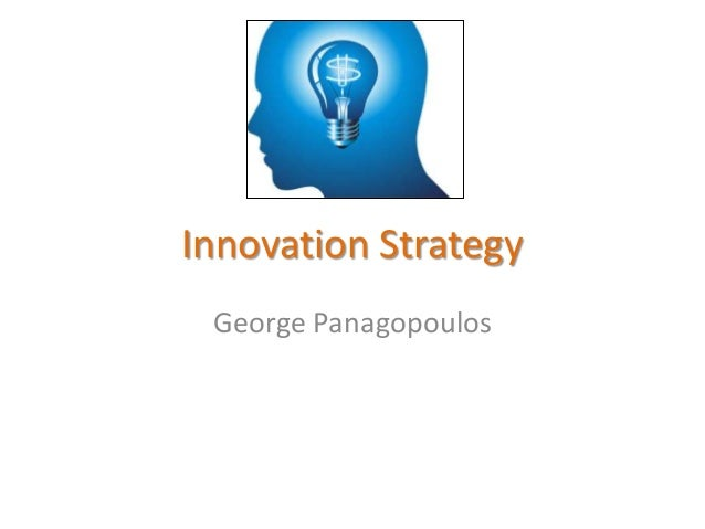 Innovation Strategy George Panagopoulos