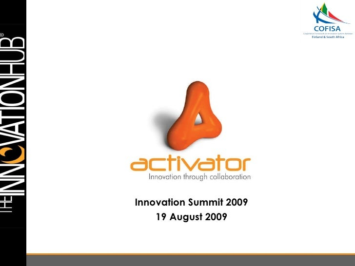 Innovation Summit   18 August 2009