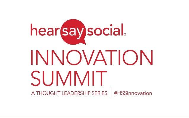 Innovation Summit | © 2013 Hearsay Social | Proprietary & Confidential   1