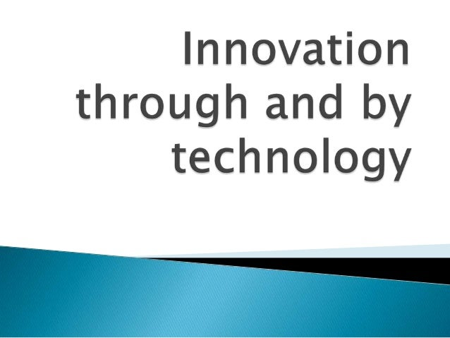 1. 2. 3. 4.  5. 6. 7.  Innovation in action Why should you innovate? What can you innovate? How can you innovate? Innovati...