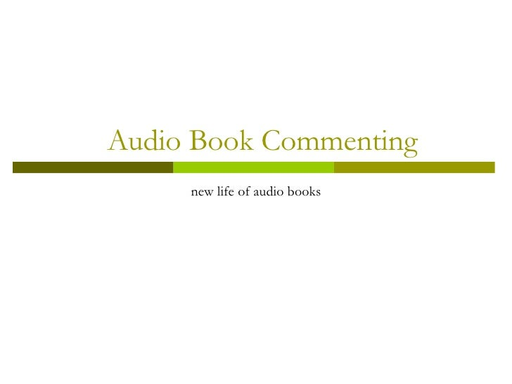 Audio Book Commenting new life of audio books
