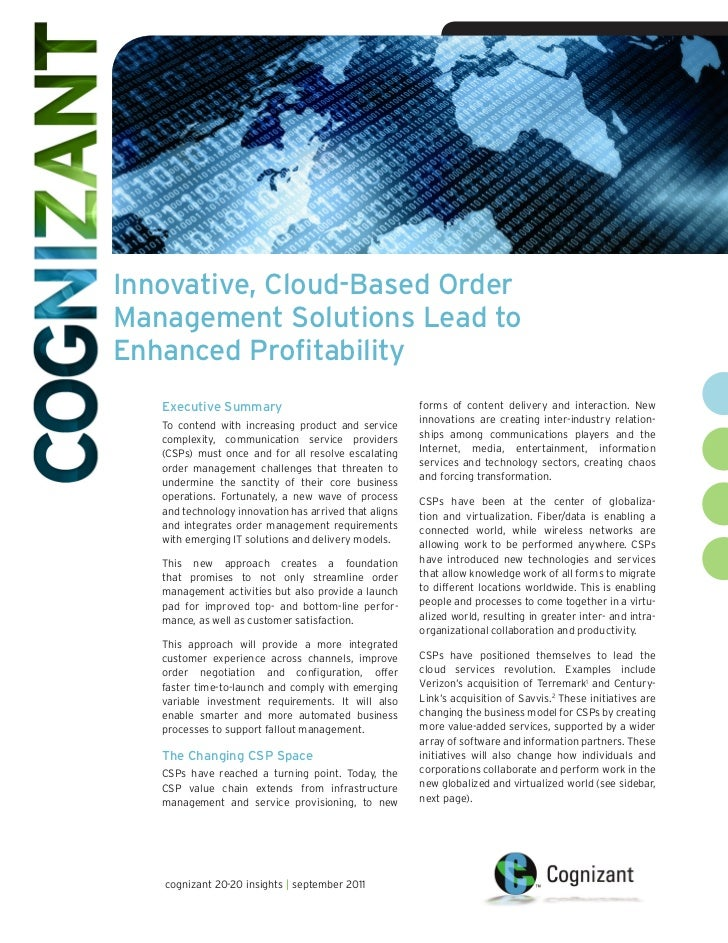 • Cognizant 20-20 InsightsInnovative, Cloud-Based OrderManagement Solutions Lead toEnhanced Profitability   Executive Summ...