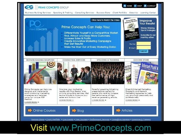 Visit  www.PrimeConcepts.com
