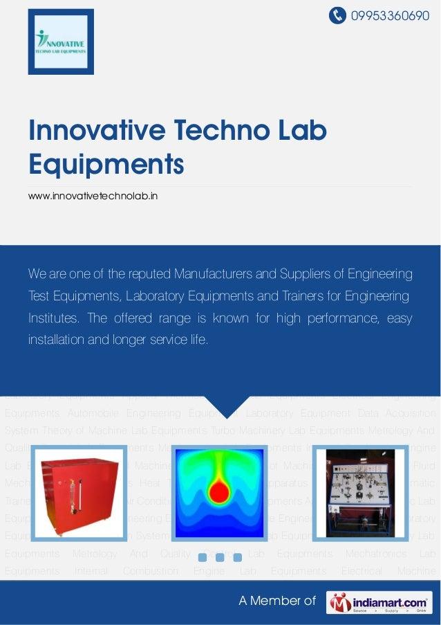 09953360690A Member ofInnovative Techno LabEquipmentswww.innovativetechnolab.inFluid Mechanic Lab Equipments Heat Transfer...