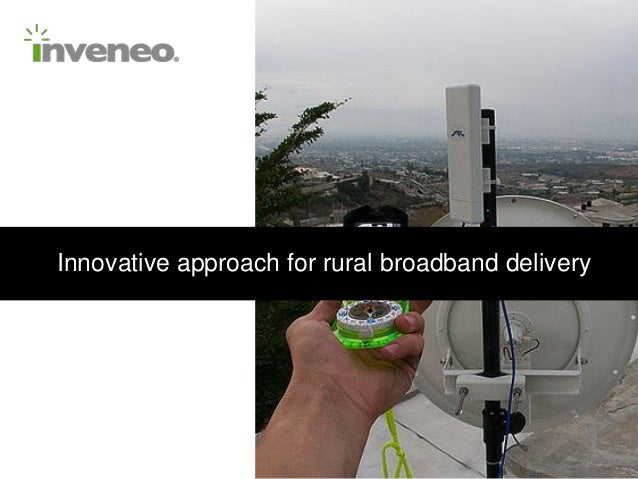 Innovative Approach for Rural Broadband Delivery