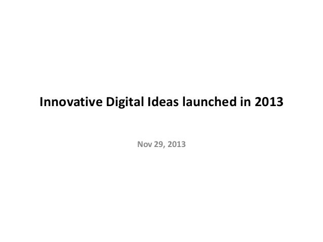 Innovative Digital Ideas launched in 2013 Nov 29, 2013