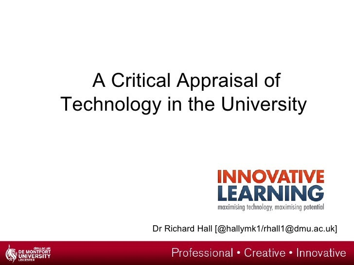 A Critical Appraisal of Technology in the University