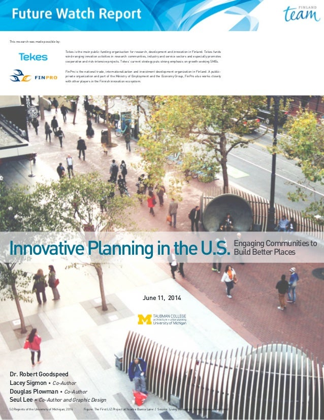 Team Finland Future Watch Report, Innovative planning in the U.S., Engaging communities to build better places