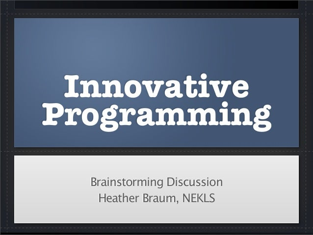 Innovative Programming Discussion (NEKLS Technology & Innovation Day)