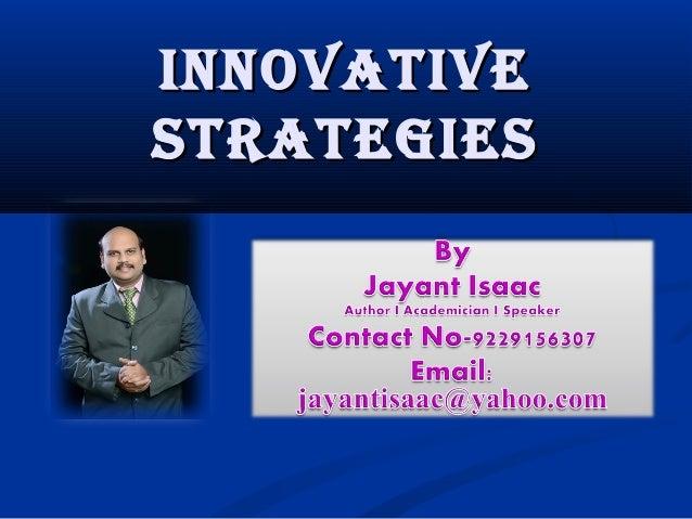 InnovatIve StrategIeS