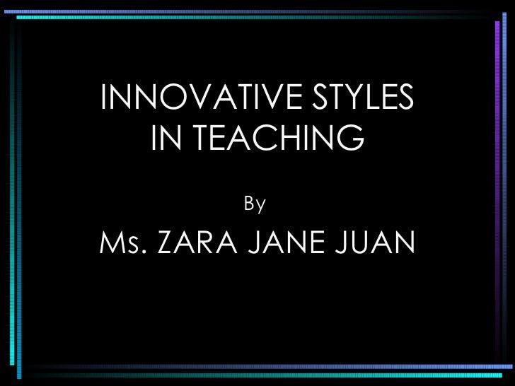 Innovative Styles in Teaching