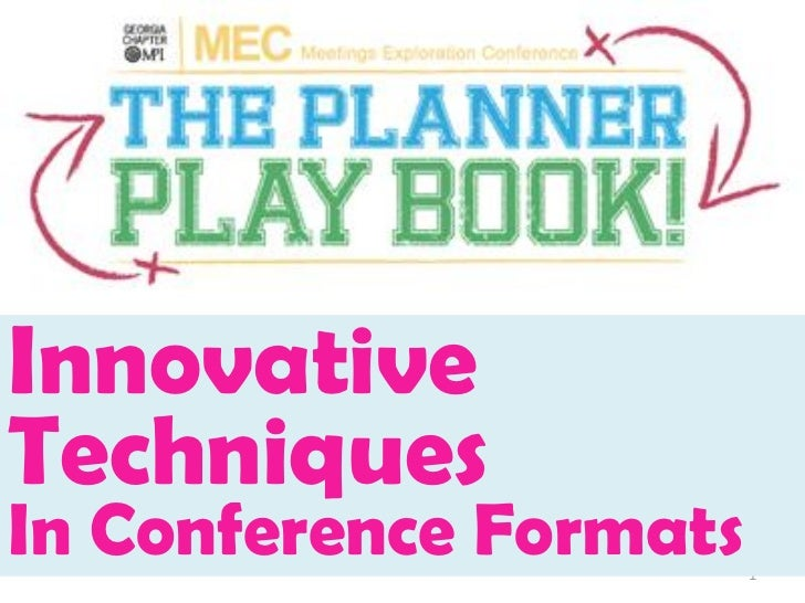 GaMPI MEC Innovative Techniques In Conference Formats