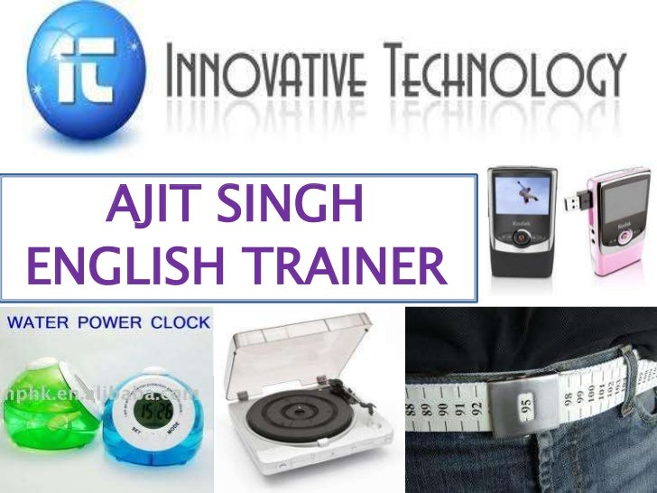 AJIT SINGH<br />ENGLISH TRAINER<br />