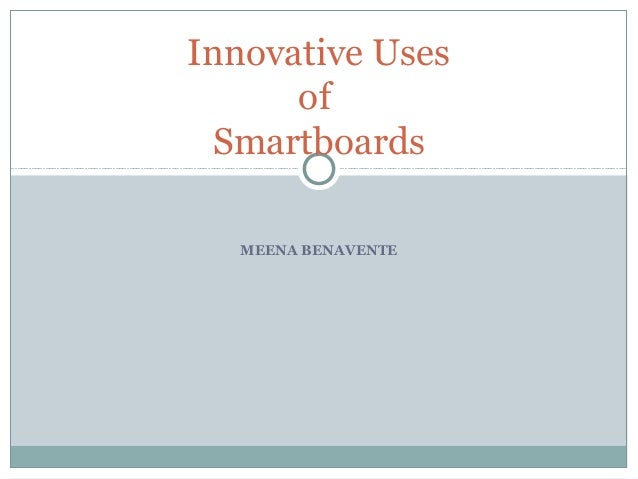 Innovative uses for SMARTboards: