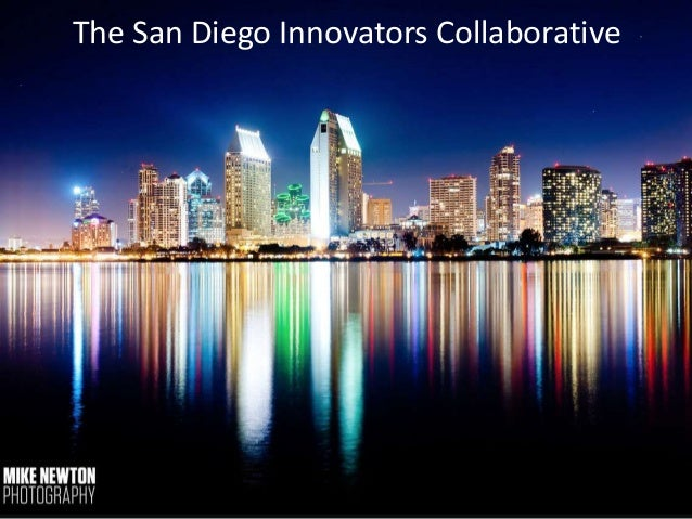 San Diego Innovation Economy Presentation - Smart People Working on Hard Things