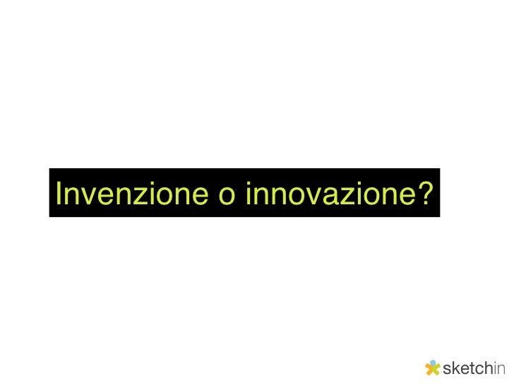 Invenzione o innovazione?