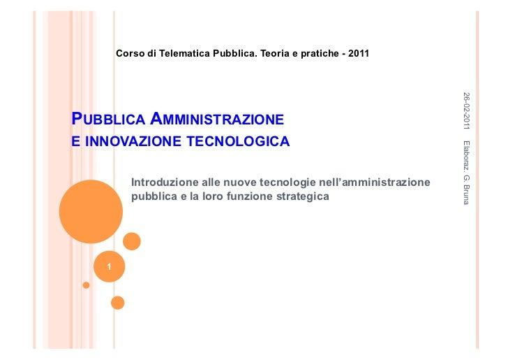 Corso di Telematica Pubblica. Teoria e pratiche - 2011                                                                    ...