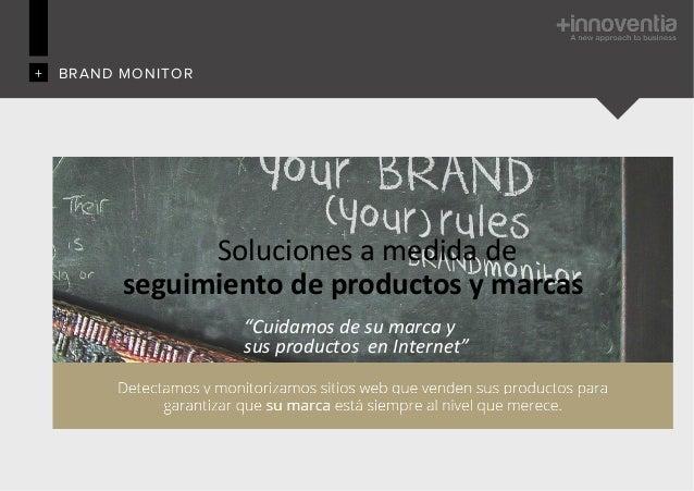 """Soluciones  a  medida  de   seguimiento  de  productos  y  marcas   """"Cuidamos  de  su  marca  y..."""